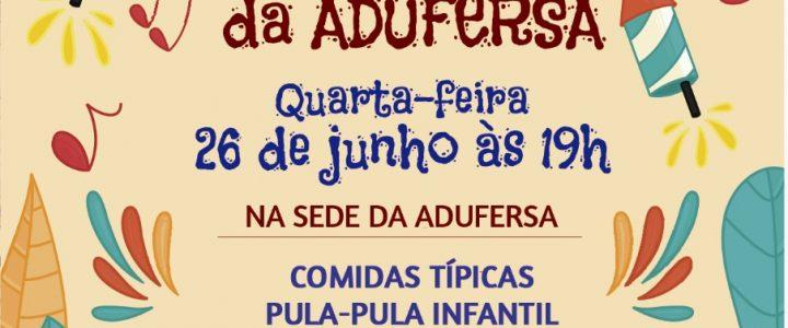 ADUFERSA realiza Arraiá na quarta-feira (26)