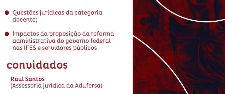 Adufersa realiza debate com participação da assessoria jurídica e diretor do ANDES