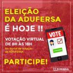 É hoje!  Vote e participe do processo eleitoral da ADUFERSA