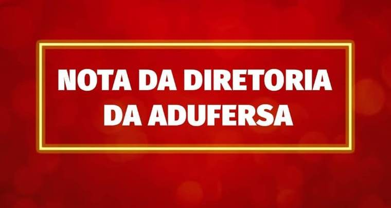 Nota da Diretoria da ADUFERSA